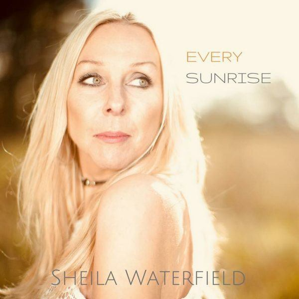 Sheila Waterfield Every Sunrise